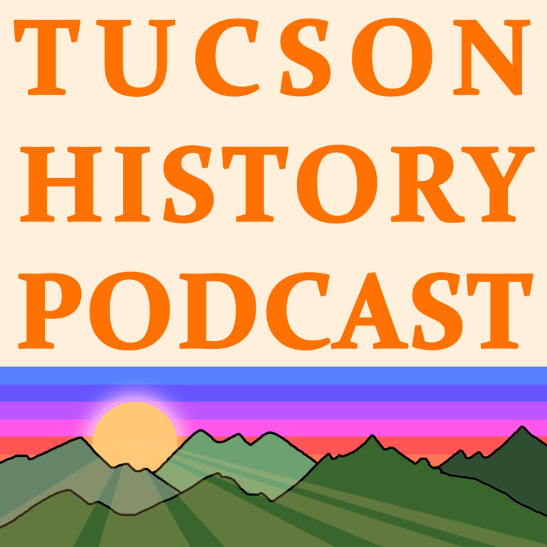 Tucson History Podcast